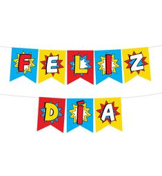 BANDERÍN FELIZ DÍA SUPERHÉROE Mom Day, Teachers' Day, Super Papa, Sweetarts, Happy Teachers Day, Bts Wallpaper, Fathers Day, Party Time, Diy And Crafts