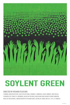 Soylent Green (1973) Sci-fi/Drama -------Probably one of the most accurate depictions of a future world ever put on screen. The twist, the plot, the fucking everything is wonderful. How did this film not get an Oscar and how did 95% of the people i know miss it's mere existance.