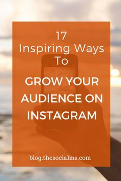 Growing an audience on Instagram is easy - if you know how to inspire likes and engagement. Here are 17 easy ways to get more engagement and followers. instagram marketing, Instagram engagement, Instagram Tips, Instagram Audience, Instagram Strategy #instagramtips #instagrammarketing #instagramstrategy