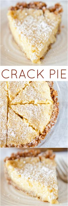 Crack Pie From The Momofoku Milkbar Cookbook - There's A Reason This Pie Has It's Name. What's more, It Definitely Lives Up To The Hype The Pie Sells For At Momofoku's Pie Recipes, Sweet Recipes, Dessert Recipes, Cooking Recipes, Recipies, Healthy Recipes, Potato Recipes, Casserole Recipes, Pasta Recipes