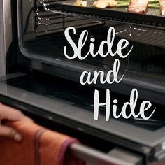 Make the most of the space in your kitchen with a fully retracting oven door–it conveniently slides underneath the oven. Slide and hide!