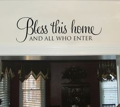 Bless this home and all who enter - wall words lettering design graphic art vinyl sticker old barn rescue