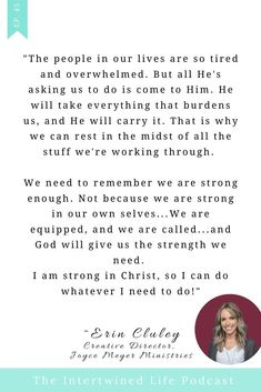 So much encouragement for Christian women in this inspiring podcast interview with Erin Cluley from Joyce Meyer Ministries! Christian Families, Christian Women, Joyce Meyer Ministries, We Are Strong, Marriage And Family, Together We Can, S Word, Creative Director, Love Her