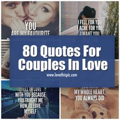 If you are with someone or just love relationship quotes, we have 80 couple love quotes that will warm your heart, put a smile on your face and make you want to kiss the one you love. Couples Quotes Love, Quotes About Love And Relationships, Son Quotes, Girlfriend Quotes, Cute Love Quotes, Romantic Love Quotes, Couple Quotes, Love Quotes For Him, Couples In Love