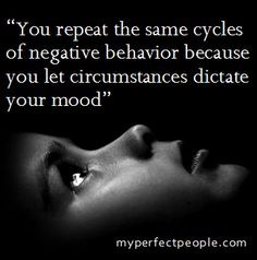 You are in control of your mood