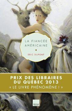 La fiancée américaine - Eric Dupont - Amazon.fr - Livres