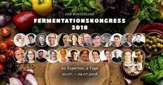 Am Fr. startet der erste deutschsprachige Online-Fermentationskongress. Seid dabei. Fermented Foods, Tricks, Benefit, Products, Simple, Recipies