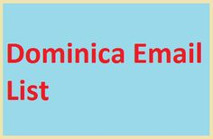 #Dominicaemaillist for create your online email marketing campaigns online.You can buy from here Dominica Email List that will help you promote yourproducts in this country. It simple to buy email list from here. Just click