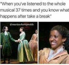 """More like 837 times, but, yeah, by the 37th time I was emotionally preparing myself during """"Take a Break""""."""