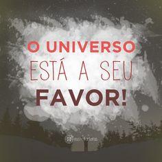 Deixe o Universo agir! #quotes