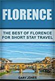 Free Kindle Book -   Florence: The Best Of Florence For Short Stay Travel(Florence,Italy) (Short Stay Travel - City Guides Book 17) Check more at http://www.free-kindle-books-4u.com/travelfree-florence-the-best-of-florence-for-short-stay-travelflorenceitaly-short-stay-travel-city-guides-book-17/