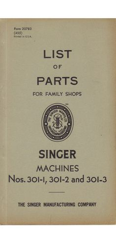 Singer 301 - Accessories for Your Singer 301