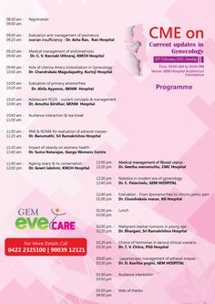 CME on Current updates in Gynecology February Sunday Time: AM to PM Venue: GEM Hospital Auditorium Coimbatore For more details call 0422 2325100 Research Centre, Coimbatore, Endometriosis, Auditorium, A Team, Gem, February, Sunday, Medical