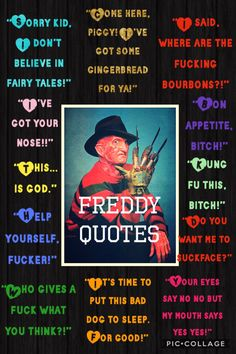 My pic collage of my favourite Freddy quotes Horror Movie Quotes, Funny Horror, Horror Movie Characters, Horror Movies, Horror Film, Freddy Krueger Quotes, Street Quotes, Bad Memes, Horror Icons