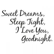 Quotes and inspiration about Love QUOTATION – Image : As the quote says – Description Enjoy reading our sweet dreams my love messages for her and him. then some beautiful sweet dreams my love images that you can send to your dearest once. Good Night Love Quotes, Good Night I Love You, Good Morning Quotes For Him, Famous Love Quotes, Good Morning Love, Love Quotes For Her, Love Yourself Quotes, Bedtime Quotes, Sleep Quotes