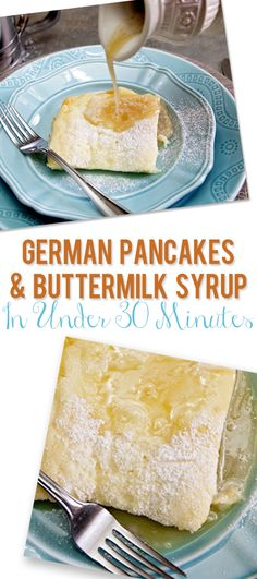 German pancakes with buttermilk syrup in under 30 minutes