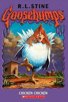 Goosebumps Chicken Chicken