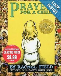 Prayer for a Child: Rachel Field, Elizabeth Orton Jones: 9781416996101: Amazon.com: Books