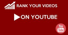 How to rank videos high on YouTube as fast as possible