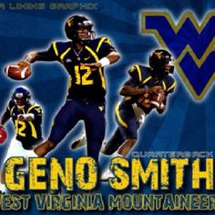 so glad I got to meet him this month, his final year of NCAA. Wvu Sports, Football And Basketball, Sports Teams, Virginia Sports, Geno Smith, West Va, West Virginia University, Letting Go, Country Roads