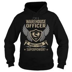 I am a Warehouse Officer What is Your Superpower Job Title TShirt