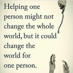 The important lesson from this quote is if we can help one individual, the impact the kindness can bring may be immense. | #quote #kindness