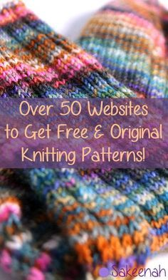 Over 50 Websites to Get Free Knitting Patterns - Sakeenah Loom Knitting, Knitting Stitches, Knitting Needles, Knitting Patterns Free, Knit Patterns, Free Knitting, Knitting Websites, How To Purl Knit, Tear