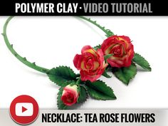 Video Tutorial - Necklace - Real Tea Rose Necklace - Polymer Clay Tutorials - Clay Fimo - Beautiful Step by Step Tutorial - Master Class by SweetyBijou on Etsy