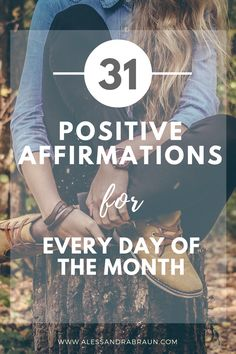 [FREE WORKBOOK] 31 Positive Affirmations for Every Day of the Month | Self Discovery | Personal Development | Mindfulness | Positive Thoughts