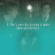 6. She's sure his kissing is more than satisfactory.   101 reasons to ship Harry and Hermione.
