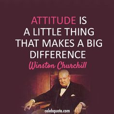winston churchill quotes   Winston Churchill Quote (About attitude, be nice, difference)