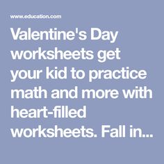 Valentine's Day worksheets get your kid to practice math and more with heart-filled worksheets. Fall in love with learning with our Valentine's Day worksheets. Mental Maths Worksheets, 1st Grade Worksheets, Free Printable Worksheets, Worksheets For Kids, Printable Valentine Bookmarks, Valentines Day Coloring Page, Math Sheets, Math Facts, Learning