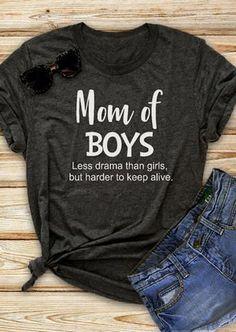 ebefefc6ec0 Mom Of Boys Less Drama Than Girls Top Tee. T-Shirt Women New Fashion Summer  Short ...