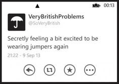 Very British problems… John must the most British of all British, then :)