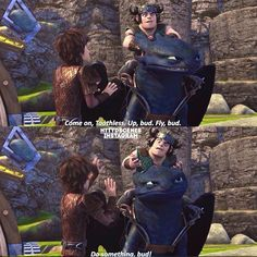 This part was really funny. Also, I love that irritated expression on Toothless' face. Lol.
