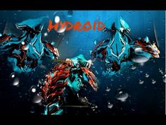 Warframe Hydroid {God of the Water King Of The SEA} Pc Gameplay