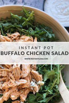 Instant Pot Buffalo Chicken Salad instantloss.com Instant Pot, Green Veggies, Fruits And Veggies, Buffalo Chicken, Fruit Plus, Pots, Homemade Ranch Dressing, Nutrition, Dried Beans