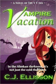 Vampire Vacation (The V V Inn, #1)  C.J. Ellisson