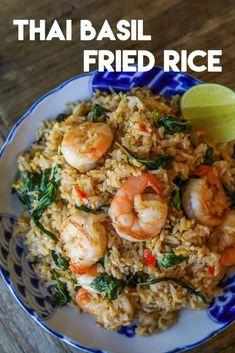 Basil Fried Rice, Thai Fried Rice, Healthy Fried Rice, Thai Rice, Shrimp Fried Rice, Fried Rice Recipe Vietnamese, Thai Chicken Rice Recipe, Healthy Thai Food, Basil Rice Recipe