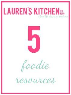 Lauren's Kitchen the Blog: Foodie Resources