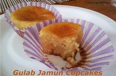 Gulab Jamun Cupcakes- I've been wanting to put gulab jamuns and cupcakes together