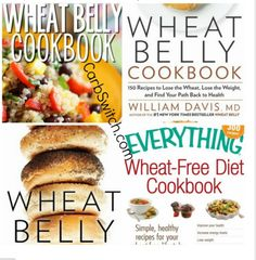 Wheat Belly Diet Food List - Wheat Belly Recipes ♥ Grain Brain Diet. Please repin for helpful Wheat Belly Food List link. carbswitch.com