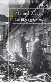 RIVAS, M., Los libros arden mal, Alfaguara, 2006