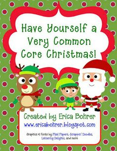 Have Yourself a Very Common Core Christmas!
