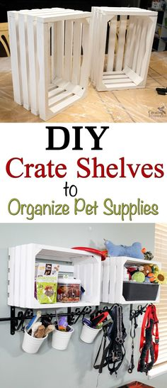 Turn ordinary wooden crates into cool crate shelves for organizing pet supplies or a variety of other house organizing such as toys, books, dishes, or linen #NutrishPets #TreatingWithNutrish AD