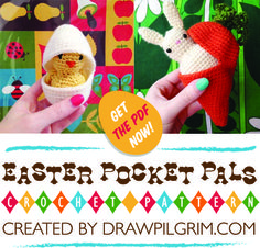 #crochet #amigurumi PDF pattern by Draw! Pilgrim - #Easter Pocket Pals: Chick in Egg and Bunny in Carrot toys.