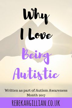 why i love being autistic