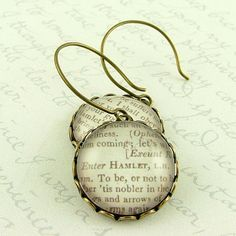 Hamlet Shakespeare Literary Quote Earrings  Old by JezebelCharms, $28.00
