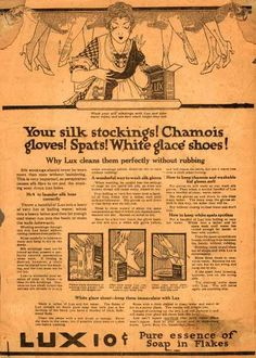 Your spats and gloves! Don't forget them. Lever Bros.'s Lux (laundry flakes) – Your silk stockings! Chamois gloves! Spats! White glace shoes (1916)