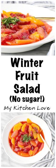 Healthy Winter Fruit Salad - My Kitchen Love -Side Salad Recipes - Easy Salad Side Salad Recipes, Vegetarian Salad Recipes, Fruit Recipes, Healthy Recipes, Delicious Recipes, Dessert Recipes, Vegetable Recipes, Desserts, Easy Salads